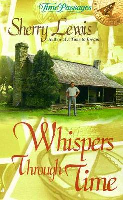 Whispers Through Time - Lewis, Sherry