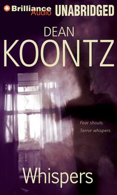Whispers - Koontz, Dean, and Dufris, William (Read by)