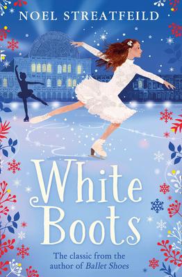 White Boots - Streatfeild, Noel