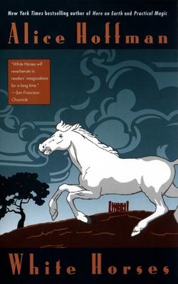 White Horses - Hoffman, Alice