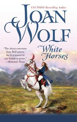 White Horses - Wolf, Joan