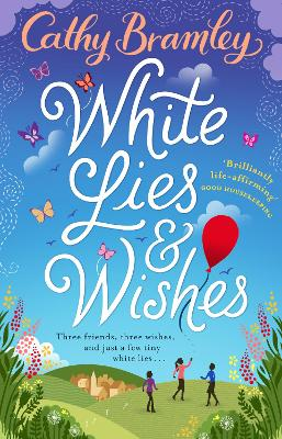 White Lies and Wishes - Bramley, Cathy