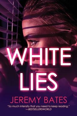 White Lies - Bates, Jeremy