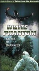 White Phantom: Enemy of Darkness
