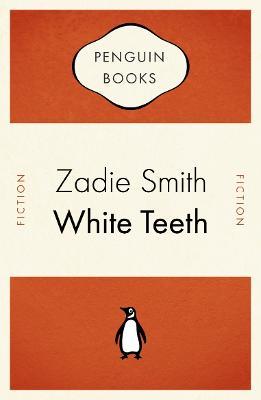 White Teeth - Smith, Zadie