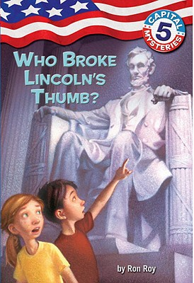 Who Broke Lincoln's Thumb? - Roy, Ron