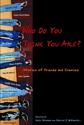 Who Do You Think You Are?: Stories of Friends and Enemies - Rochman, Hazel