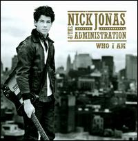 Who I Am - Nick Jonas & the Administration