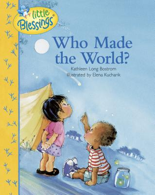 Who Made the World? - Bostrom, Kathleen