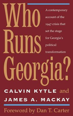 Who Runs Georgia? - Kytle, Calvin
