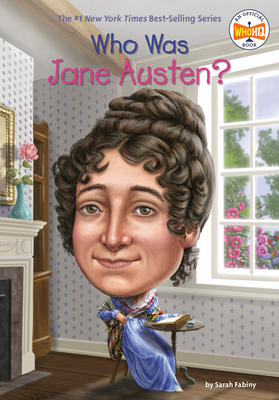 Who Was Jane Austen? - Fabiny, Sarah, and Hoare, Jerry