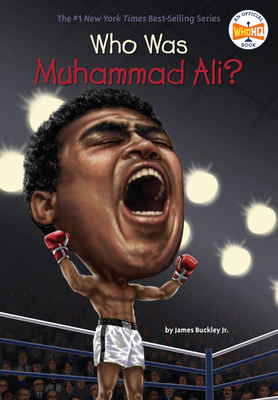 Who Was Muhammad Ali? - Buckley, James, Jr., and Who Hq