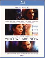 Who We Are Now [Blu-ray]