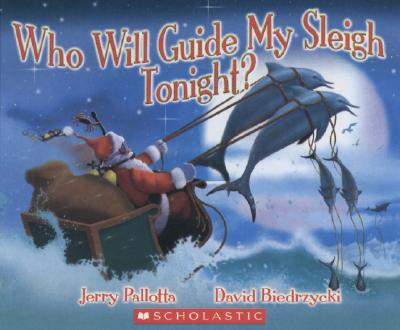 Who Will Guide My Sleigh Tonight? - Pallotta, Jerry