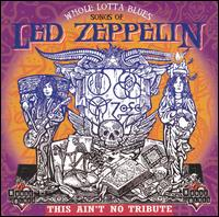 Whole Lotta Blues: Songs of Led Zeppelin - Various Artists