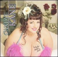 Whole Lotta Love - Candye Kane