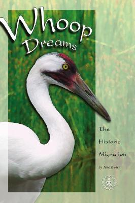 Whoop Dreams: The Historic Migration - Duden, Jane