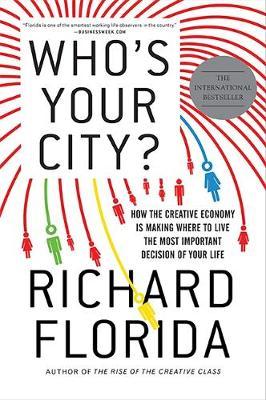 Who's Your City? - Florida, Richard, PhD