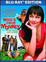 Who's Your Monkey [Blu-ray] - Todd Breau