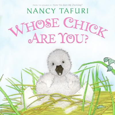 Whose Chick Are You? -