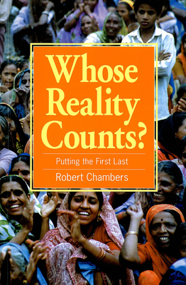 Whose Reality Counts?: Putting the First Last - Chambers, Robert (Preface by)