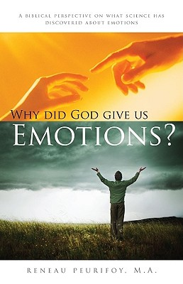 Why Did God Give Us Emotions - Peurifoy Ma, Reneau