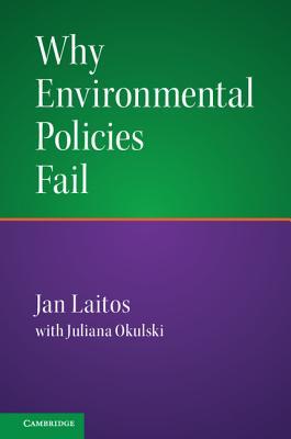 Why Environmental Policies Fail - Laitos, Jan
