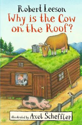 Why Is the Cow on the Roof? - Leeson, Robert, Mr.