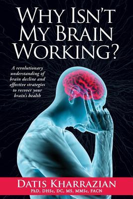 Why Isn't My Brain Working? - Kharrazian, Datis