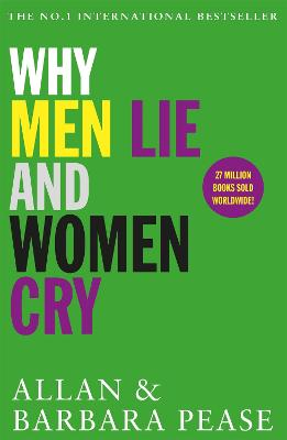 Why Men Lie & Women Cry - Pease, Allan, and Pease, Barbara