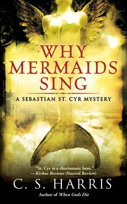 Why Mermaids Sing - Harris, C S