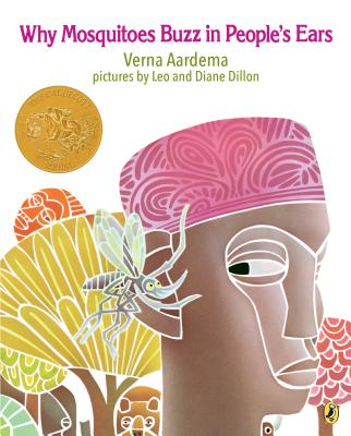 Why Mosquitoes Buzz in People's Ears: A West African Tale - Aardema, Verna