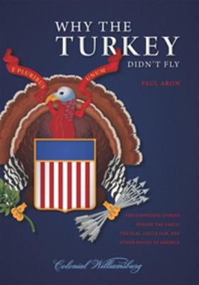 Why the Turkey Didn't Fly - Aron, Paul