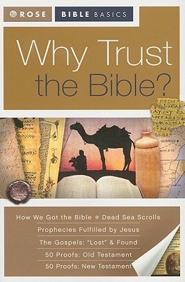 Why Trust the Bible? - Rose Publishing (Creator)