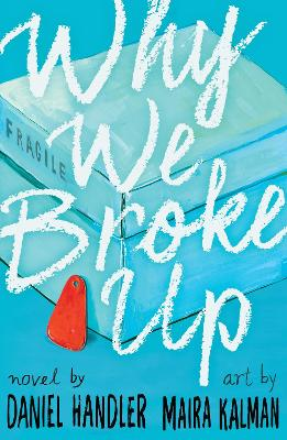 Why We Broke Up - Handler, Daniel