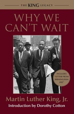 Why We Can't Wait - King, Martin Luther, Jr.