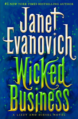 Wicked Business - Evanovich, Janet