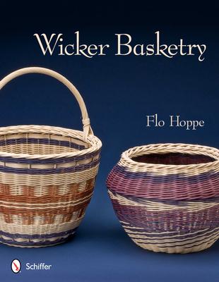 Wicker Basketry - Hoppe, Flo