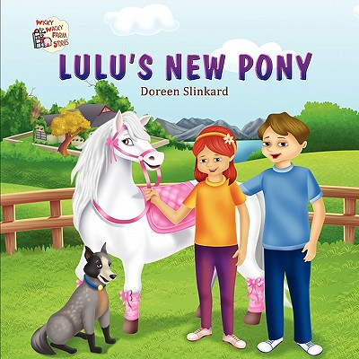 Wicky Wacky Farm Stories-Lulu's New Pony - Slinkard, Doreen