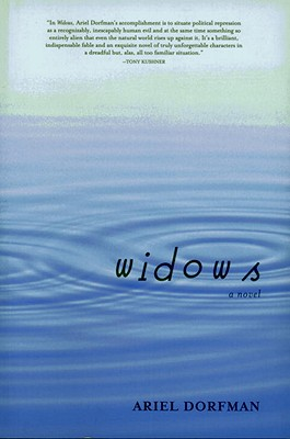 Widows - Dorfman, Ariel, and Kessler, Stephen (Translated by), and Lohmann, Sirgud (Foreword by)