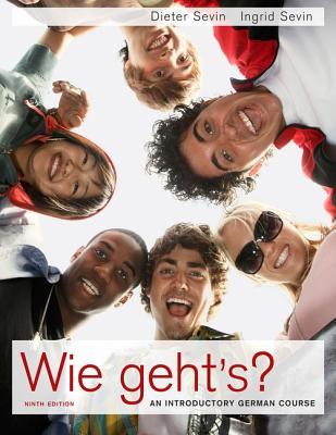 Wie Geht's?: An Introductory German Course - Sevin, Dieter