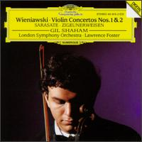 Wieniawski: Violin Concertos Nos. 1 & 2; Sarasate: Ziguenerweiser - Gil Shaham (violin); London Symphony Orchestra; Lawrence Foster (conductor)
