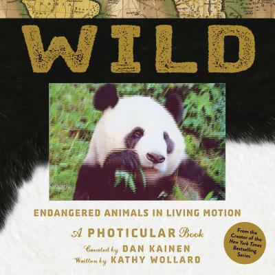 Wild: A Photicular Book - Kainen, Dan, and Wollard, Kathy