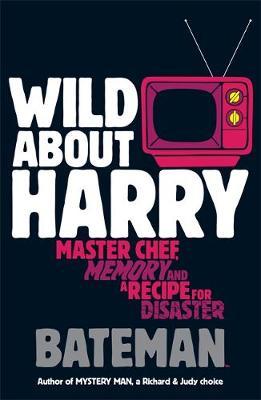 Wild About Harry - Bateman, Colin