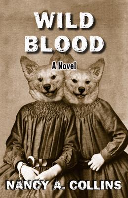 Wild Blood - Collins, Nancy A