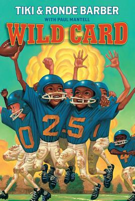 Wild Card - Barber, Tiki, and Barber, Ronde, and Mantell, Paul
