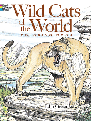 Wild Cats of the World Coloring Book - Green, John