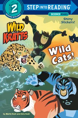 Wild Cats! (Wild Kratts) - Kratt, Chris, and Kratt, Martin
