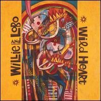 Wild Heart - Willie & Lobo