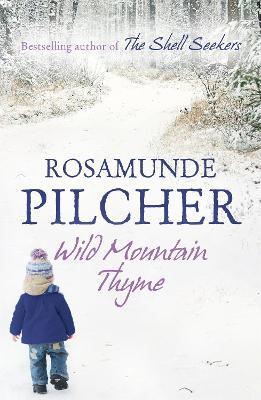 Wild Mountain Thyme - Pilcher, Rosamunde